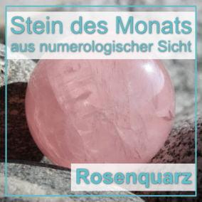 Stein des Monats - Rosenquarz
