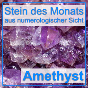 Stein des Monats - Amethyst