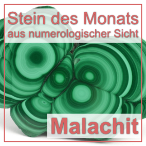 Stein des Monats - Malachit